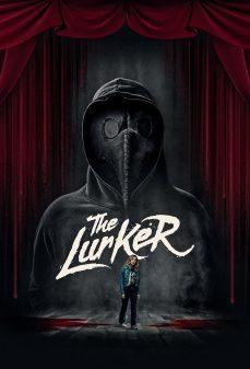 مشاهدة وتحميل فلم The Lurker اللوركر اونلاين
