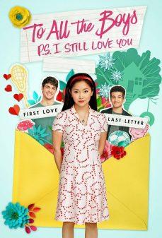 مشاهدة وتحميل فلم To All the Boys: P.S. I Still Love You إلى كل الشباب: لا زلت أحبك اونلاين