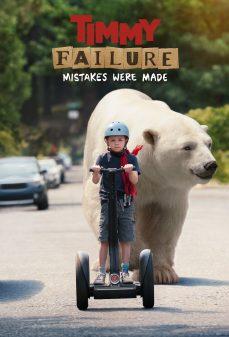 مشاهدة وتحميل فلم Timmy Failure: Mistakes Were Made تيمي فيلير: أخطاء اُرتكبت اونلاين