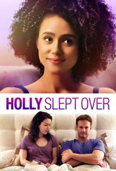 مشاهدة وتحميل فلم Holly Slept Over نامت هولي اونلاين