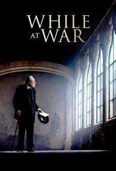 مشاهدة وتحميل فلم While at War بينما في حرب اونلاين