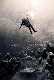 مشاهدة وتحميل فلم The Last Full Measure القياس الكامل الأخير اونلاين