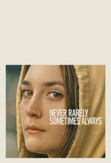 مشاهدة وتحميل فلم Never Rarely Sometimes Always أبدًا نادرًا في بعض الأحيان دائمًا اونلاين