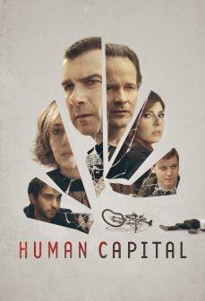 مشاهدة وتحميل فلم Human Capital رأسمال بشري اونلاين