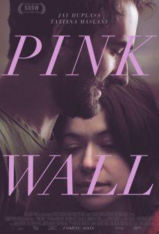 مشاهدة وتحميل فلم Pink Wall الحائط الوردي اونلاين