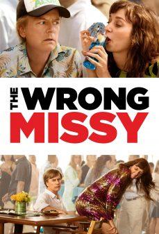 مشاهدة وتحميل فلم The Wrong Missy ميسي الخطأ اونلاين