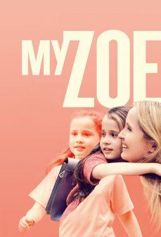 مشاهدة وتحميل فلم My Zoe زوي الخاصة بي اونلاين