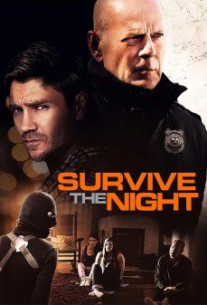مشاهدة وتحميل فلم Survive the Night النجاة في الليل اونلاين