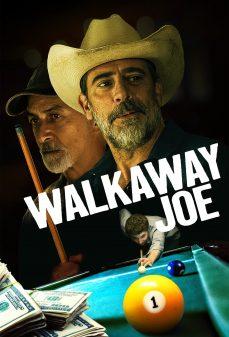 مشاهدة وتحميل فلم Walkaway Joe جو المستهتر اونلاين