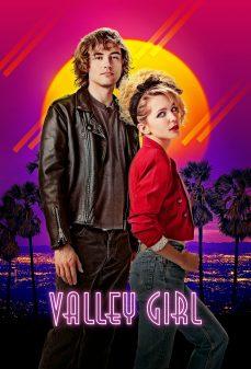 مشاهدة وتحميل فلم Valley Girl فتاة الوادي اونلاين
