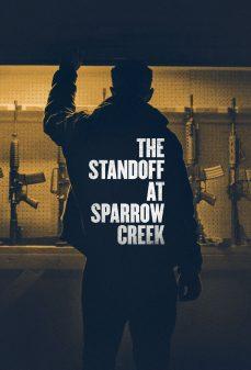 مشاهدة وتحميل فلم The Standoff at Sparrow Creek خليج العصفور اونلاين