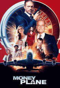 مشاهدة وتحميل فلم Money Plane طائرة المال اونلاين