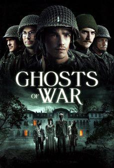 مشاهدة وتحميل فلم Ghosts of War أشباح الحرب اونلاين
