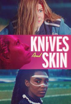 مشاهدة وتحميل فلم Knives and Skin سكاكين وجلد اونلاين