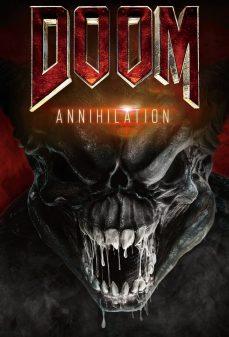 مشاهدة وتحميل فلم Doom: Annihilation نهاية الحياة: الإبادة اونلاين