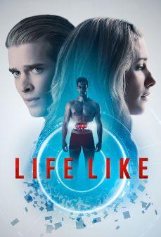 مشاهدة وتحميل فلم Life Like نابض بالحياة اونلاين