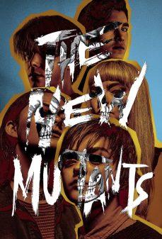 مشاهدة وتحميل فلم The New Mutants  المتحولون الجدد  اونلاين