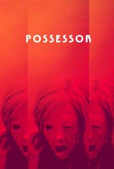 مشاهدة وتحميل فلم Possessor مستحوذ  اونلاين
