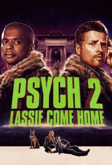 مشاهدة وتحميل فلم Psych 2: Lassie Come Home  النفسية 2: لاسي تعال إلى المنزل اونلاين
