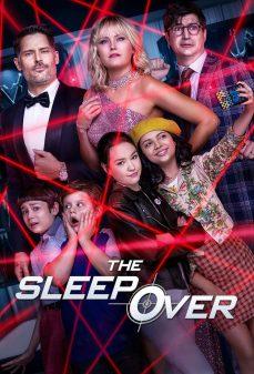 مشاهدة وتحميل فلم The Sleepover حفلة مبيت اونلاين