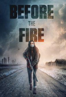 مشاهدة وتحميل فلم Before the Fire قبل الحريق اونلاين