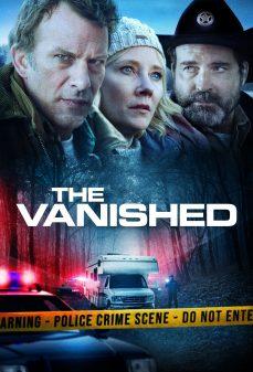 مشاهدة وتحميل فلم The Vanished الزوال  اونلاين
