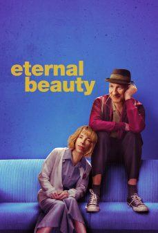 مشاهدة وتحميل فلم Eternal Beauty الجمال الأبدي اونلاين