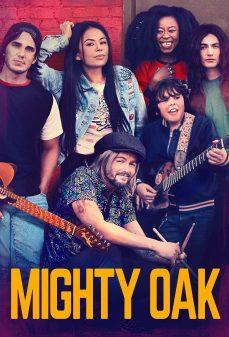 مشاهدة وتحميل فلم Mighty Oak واك القوي اونلاين