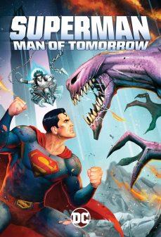 مشاهدة وتحميل فلم Superman: Man of Tomorrow سوبرمان : رجل الغد اونلاين