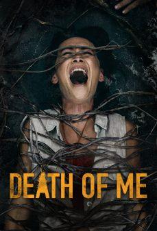 مشاهدة وتحميل فلم Death of Me موتي اونلاين