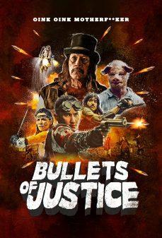 مشاهدة وتحميل فلم Bullets of Justice رصاصة العدالة  اونلاين