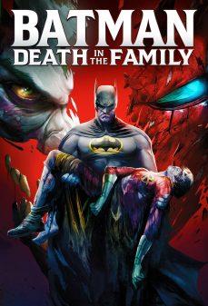 مشاهدة وتحميل فلم Batman: Death in the family باتمان: الموت في العائلة اونلاين