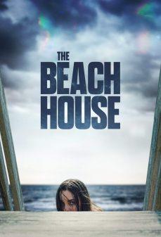 مشاهدة وتحميل فلم The Beach House  بيت الشاطئ  اونلاين
