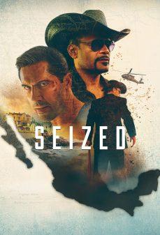 مشاهدة وتحميل فلم Seized مصادرة  اونلاين
