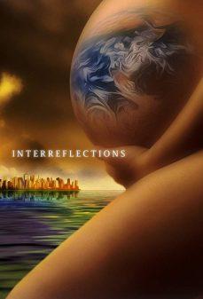 مشاهدة وتحميل فلم Interreflections تأملات اونلاين