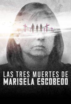 مشاهدة وتحميل فلم The Three Deaths of Marisela Escobedo الميتات الثلاثية لمارسيلا اسكوبيدو  اونلاين