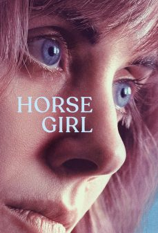 مشاهدة وتحميل فلم Horse Girl فتاة الجواد اونلاين