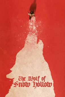 مشاهدة وتحميل فلم The Wolf of Snow Hollow ذئب سنو هولو اونلاين