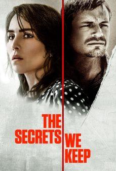مشاهدة وتحميل فلم The Secrets We Keep الأسرار التي نحتفظ بها اونلاين