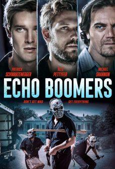 مشاهدة وتحميل فلم Echo Boomers صدى البومرز اونلاين