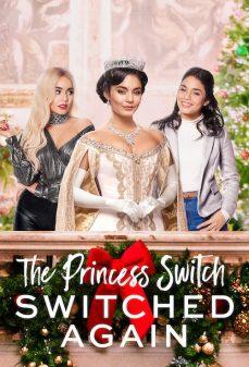 مشاهدة وتحميل فلم The Princess Switch: Switched Again تبديل الأميرة: استبدال مجددًا اونلاين