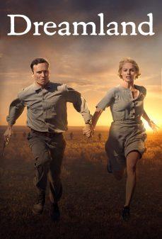 مشاهدة وتحميل فلم Dreamland أرض اﻷحلام  اونلاين