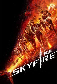 مشاهدة وتحميل فلم Skyfire سكاي فاير اونلاين