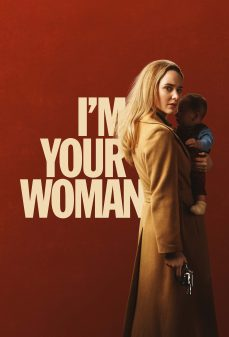 مشاهدة وتحميل فلم I'm Your Woman أنا امرأتك اونلاين