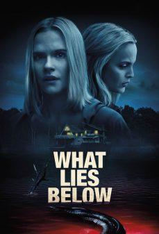 مشاهدة وتحميل فلم What Lies Below ما يكمن أدناه اونلاين
