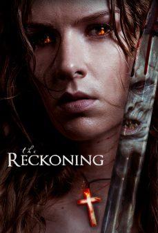 مشاهدة وتحميل فلم The Reckoning الحساب  اونلاين