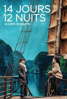 مشاهدة وتحميل فلم 14 Days, 12 Nights ١٤ يوما و١٢ ليلة اونلاين