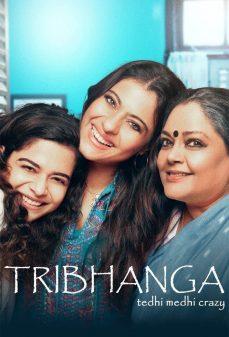 مشاهدة وتحميل فلم Tribhanga اعوجاج وجنون اونلاين