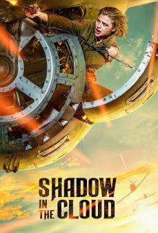 مشاهدة وتحميل فلم Shadow in the Cloud ظل في السحاب اونلاين