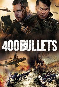 مشاهدة وتحميل فلم 400 Bullets 400 طلقة اونلاين